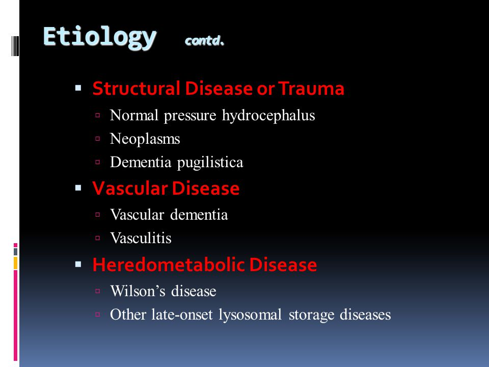 Etiology contd. Structural Disease or Trauma Vascular Disease