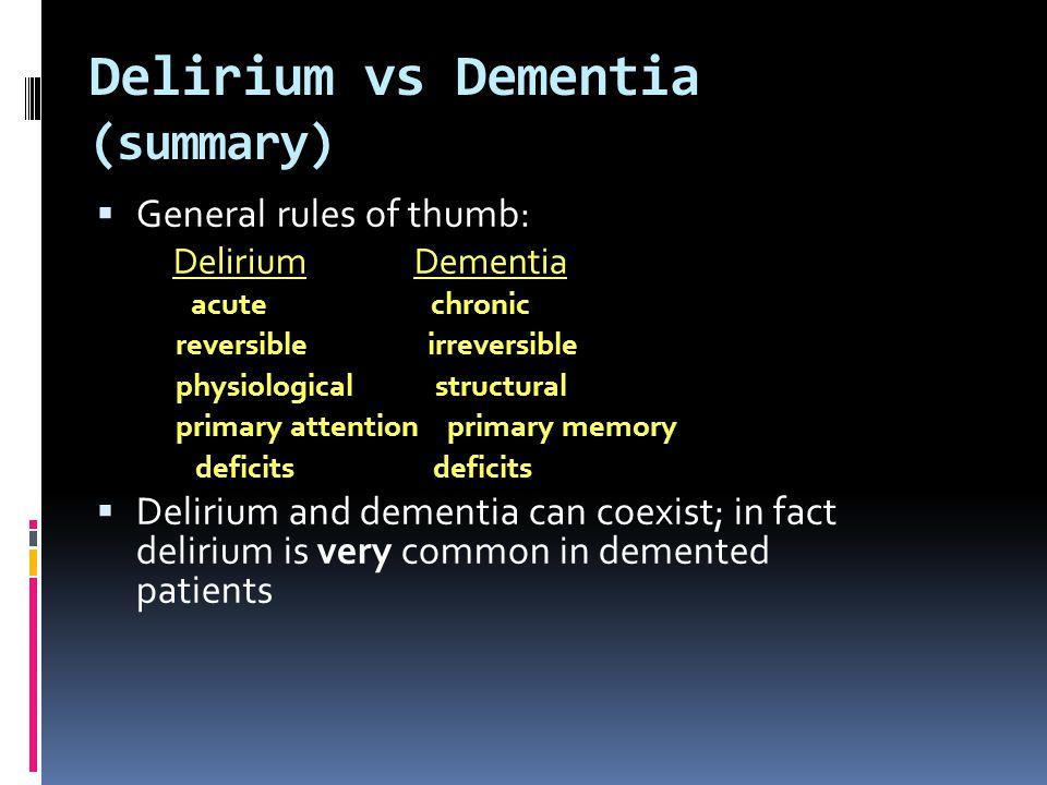 Delirium vs Dementia (summary)