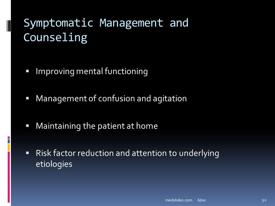 Symptomatic Management and Counseling