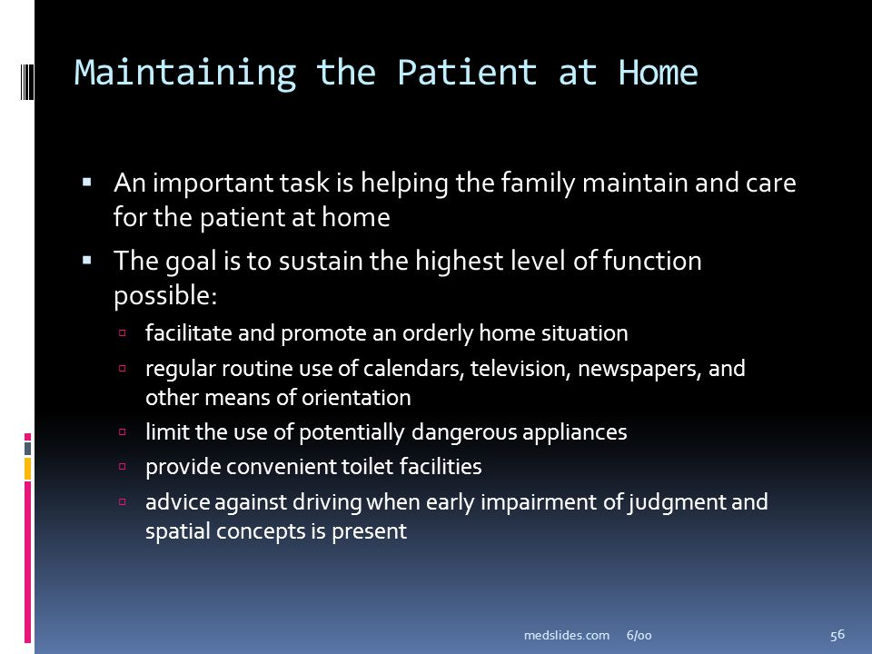Maintaining the Patient at Home