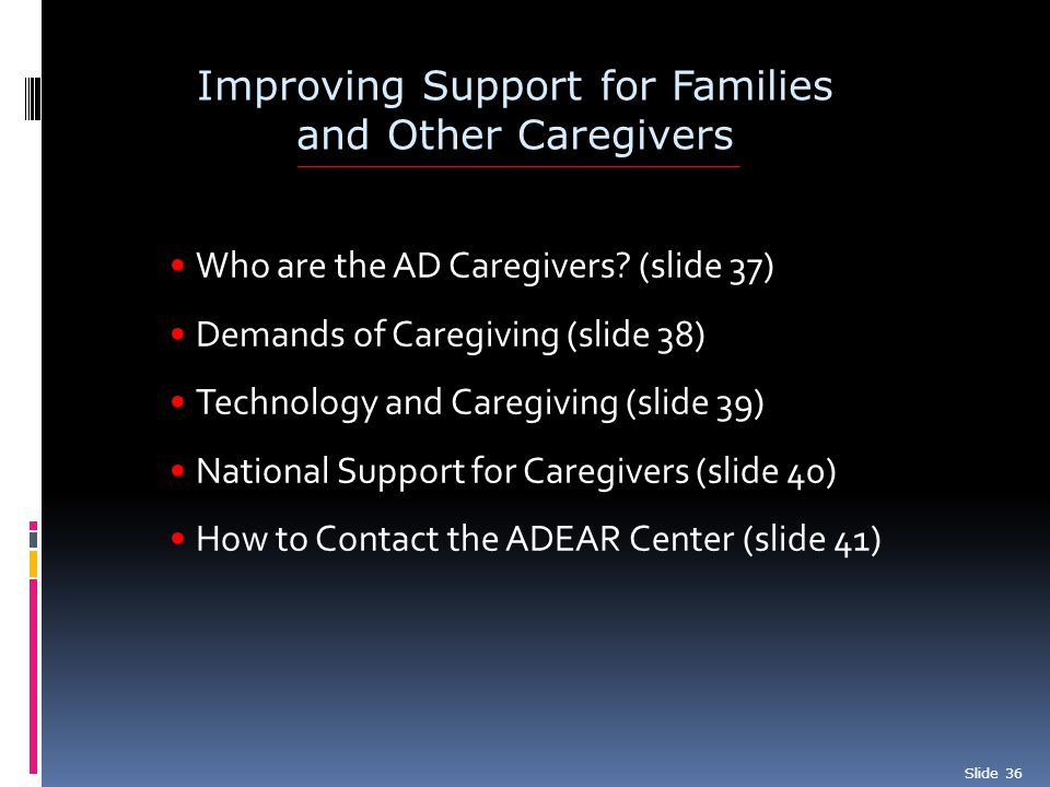 Improving Support for Families and Other Caregivers