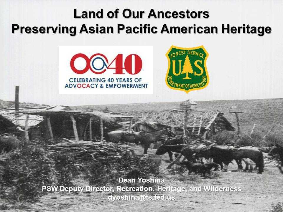 Land of Our Ancestors Preserving Asian Pacific American Heritage