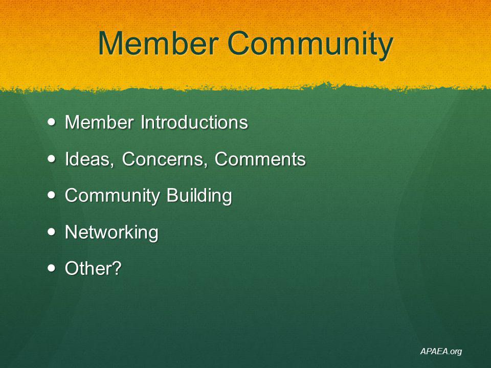 Member Community Member Introductions Ideas, Concerns, Comments