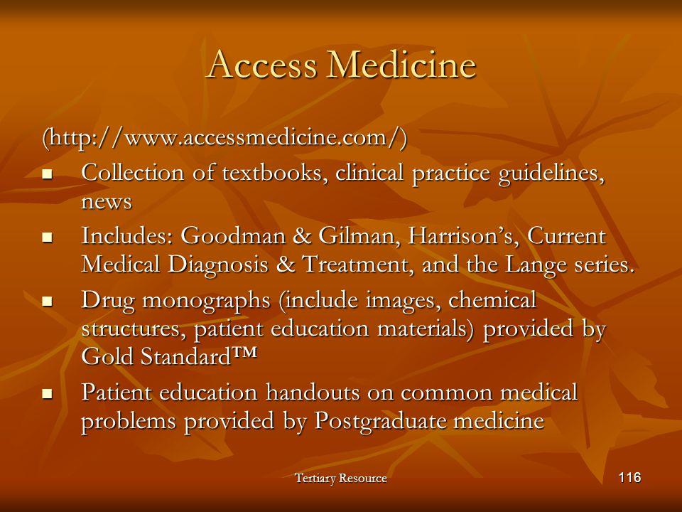 Access Medicine (http://www.accessmedicine.com/)