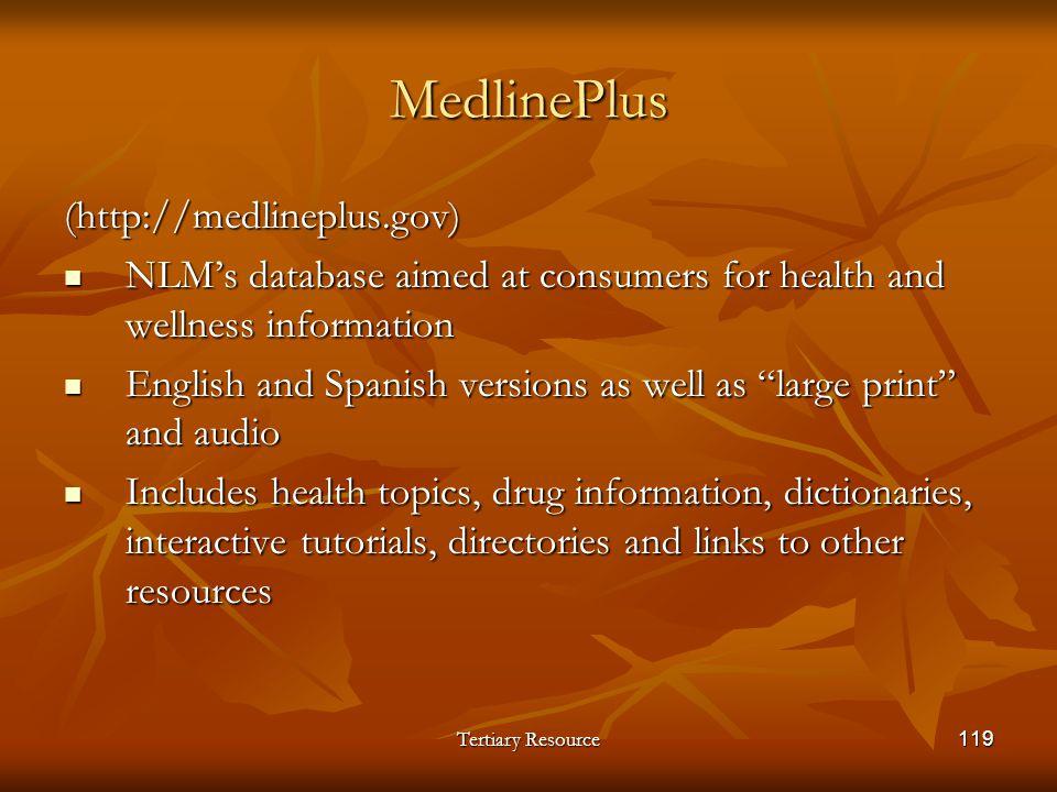 MedlinePlus (http://medlineplus.gov)