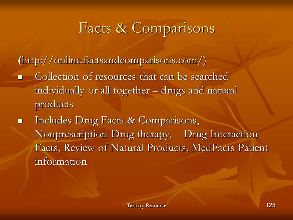Facts & Comparisons (http://online.factsandcomparisons.com/)