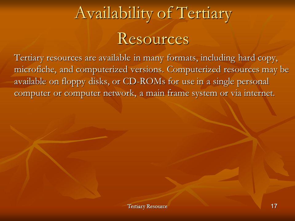 Availability of Tertiary