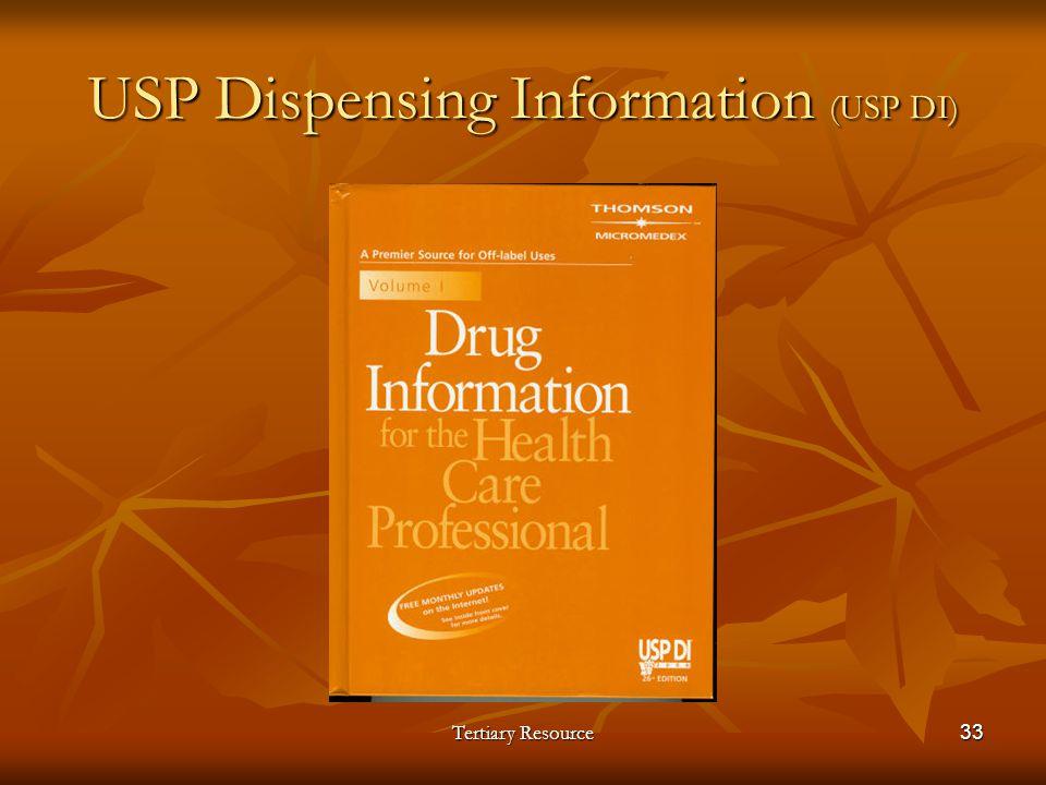 USP Dispensing Information (USP DI)