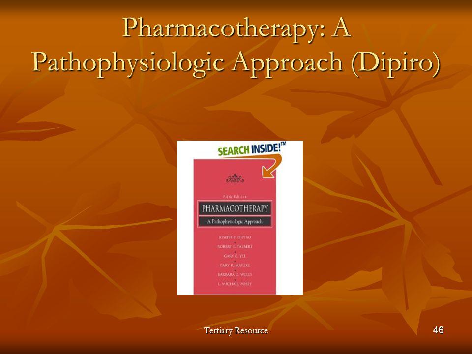 Pharmacotherapy: A Pathophysiologic Approach (Dipiro)