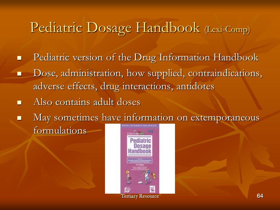 Pediatric Dosage Handbook (Lexi-Comp)