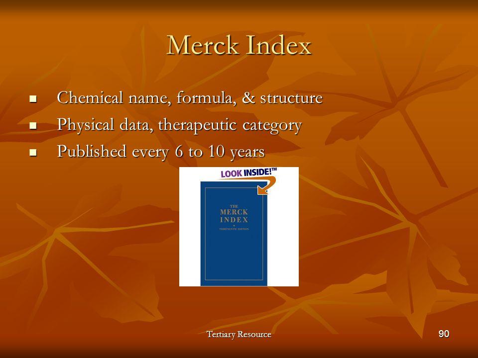 Merck Index Chemical name, formula, & structure