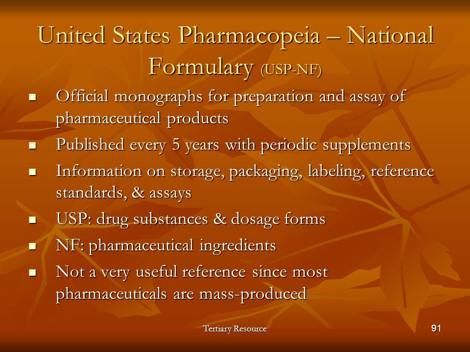 United States Pharmacopeia – National Formulary (USP-NF)