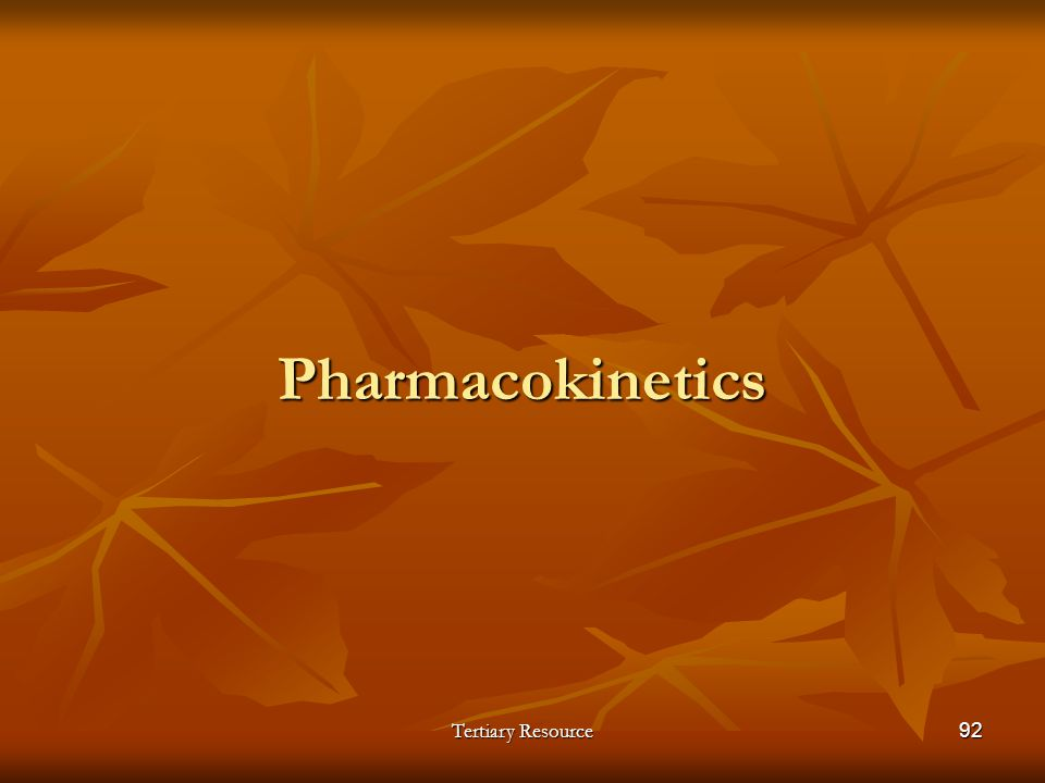 Pharmacokinetics Tertiary Resource