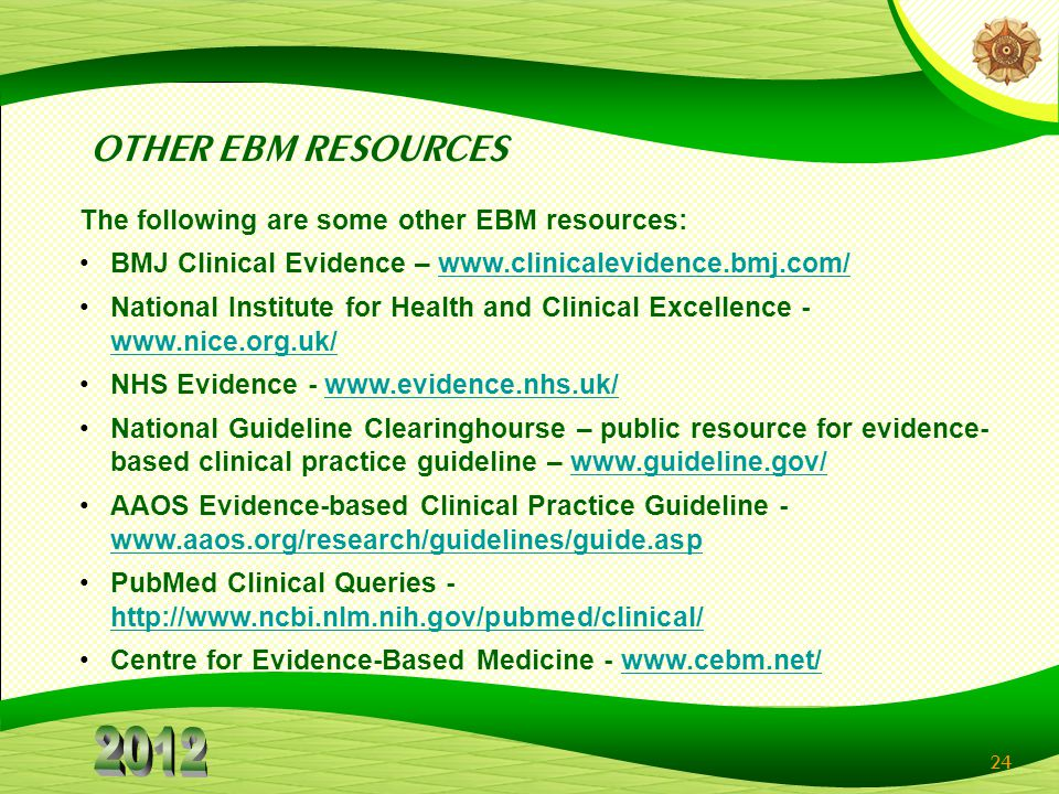 OTHER EBM RESOURCES The following are some other EBM resources:
