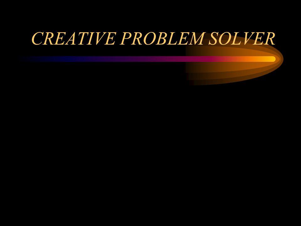CREATIVE PROBLEM SOLVER