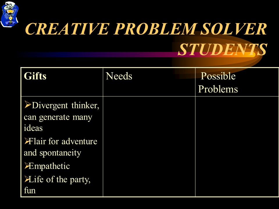 CREATIVE PROBLEM SOLVER STUDENTS