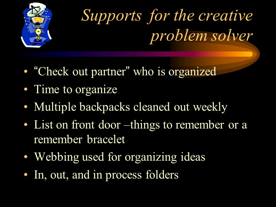 Supports for the creative problem solver