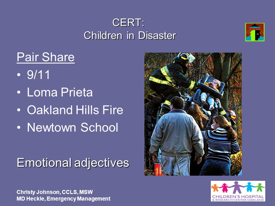 CERT: Children in Disaster