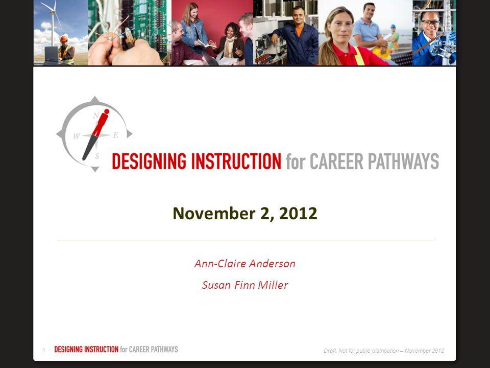 November 2, 2012 Ann-Claire Anderson Susan Finn Miller