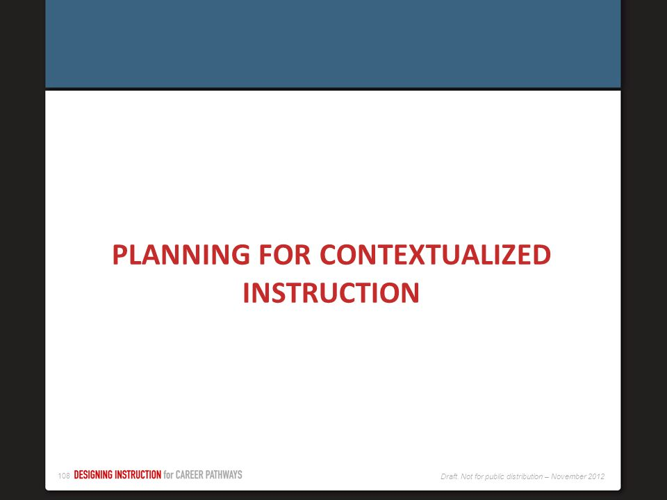 PLANNING FOR CONTEXTUALIZED INSTRUCTION