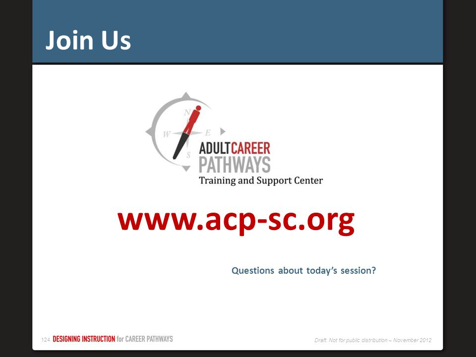 Join Us www.acp-sc.org Questions about today's session