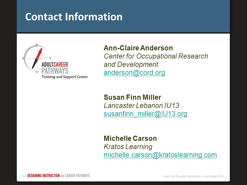 Contact Information Ann-Claire Anderson. Center for Occupational Research and Development. anderson@cord.org.