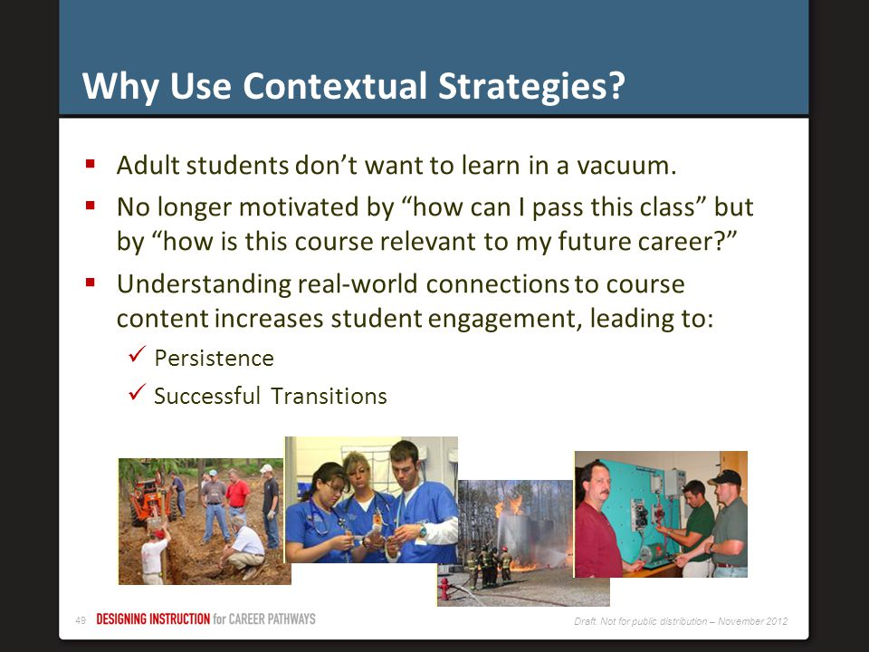 Why Use Contextual Strategies