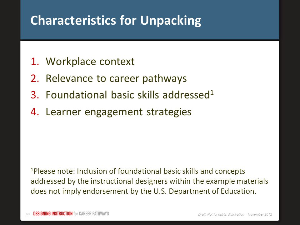 Characteristics for Unpacking