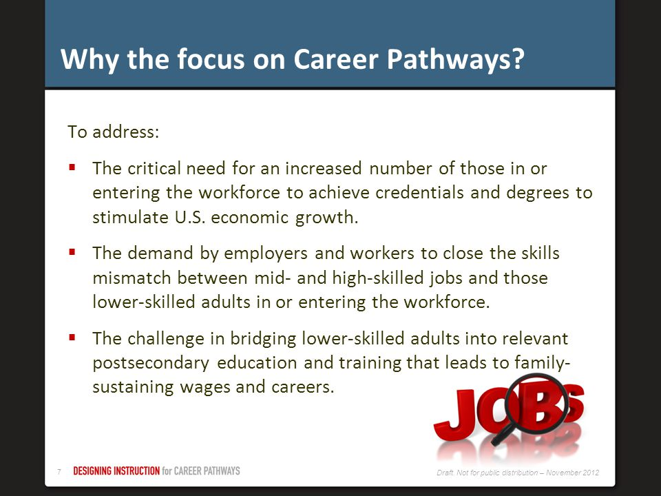 Why the focus on Career Pathways