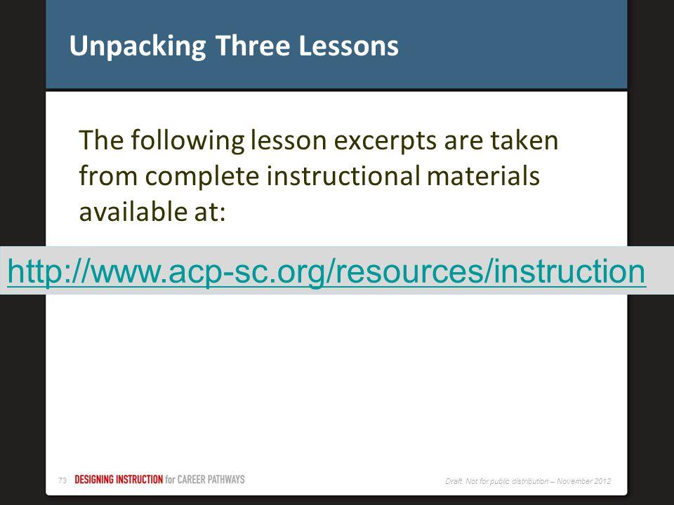 Unpacking Three Lessons