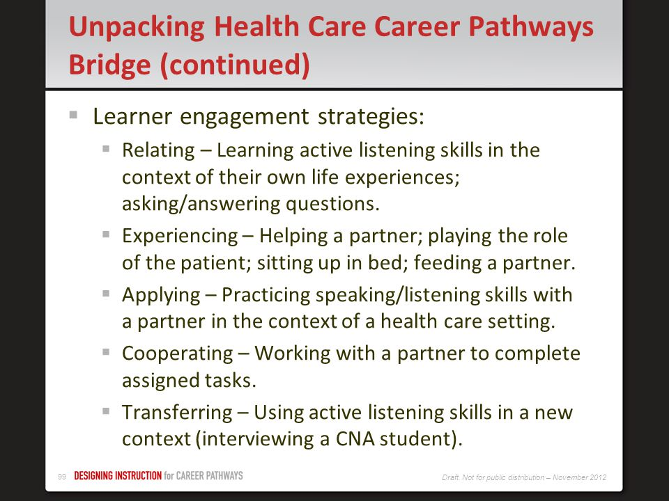 Unpacking Health Care Career Pathways Bridge (continued)