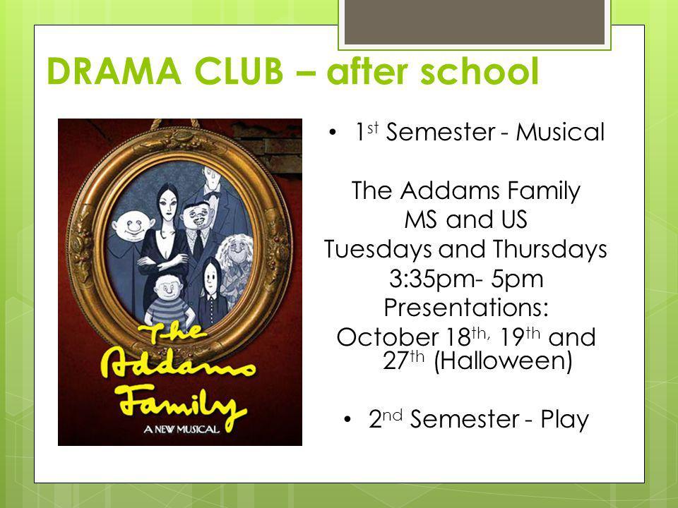 DRAMA CLUB – after school
