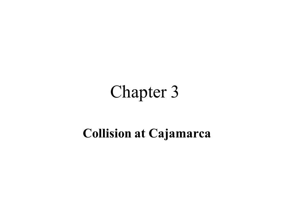 Collision at Cajamarca