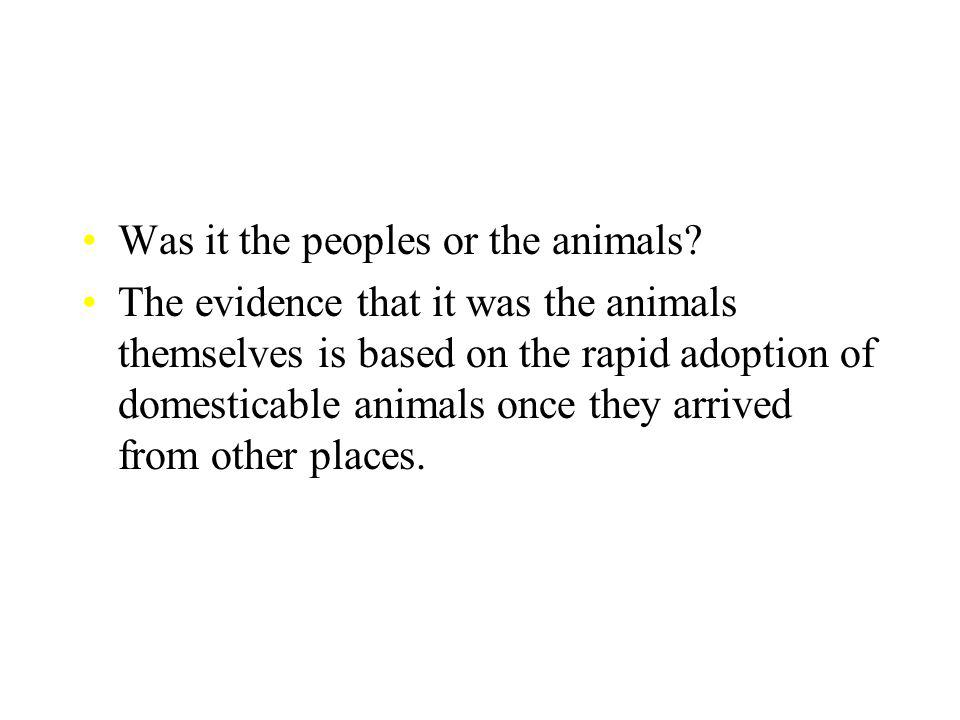 Was it the peoples or the animals