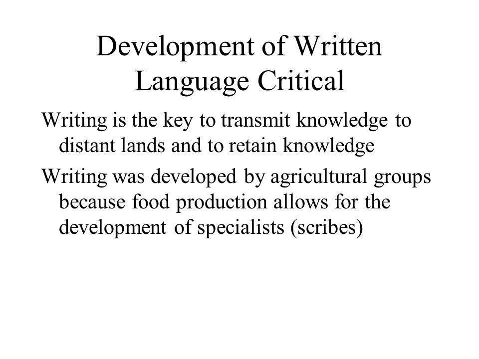 Development of Written Language Critical