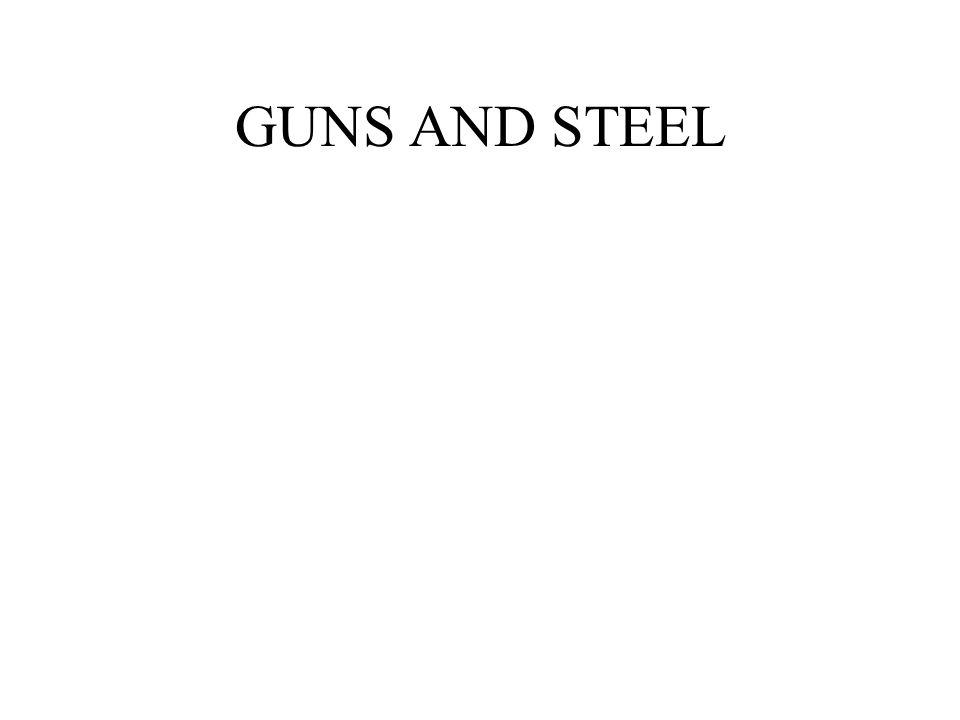 GUNS AND STEEL
