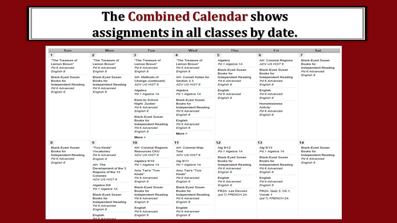 The Combined Calendar shows assignments in all classes by date.