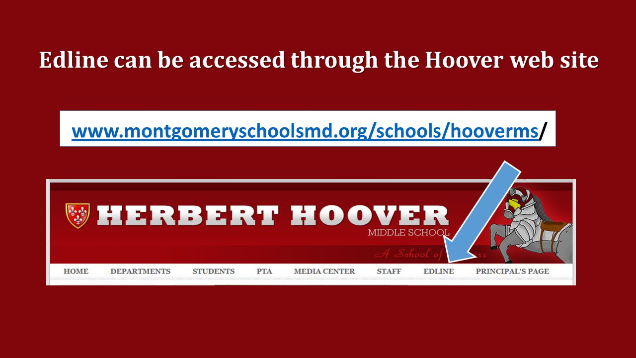 Edline can be accessed through the Hoover web site