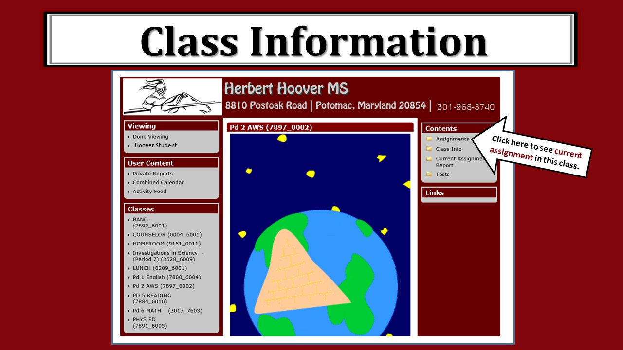 Class Information 301-968-3740 Hoover Student Click here to see current assignment in this class.