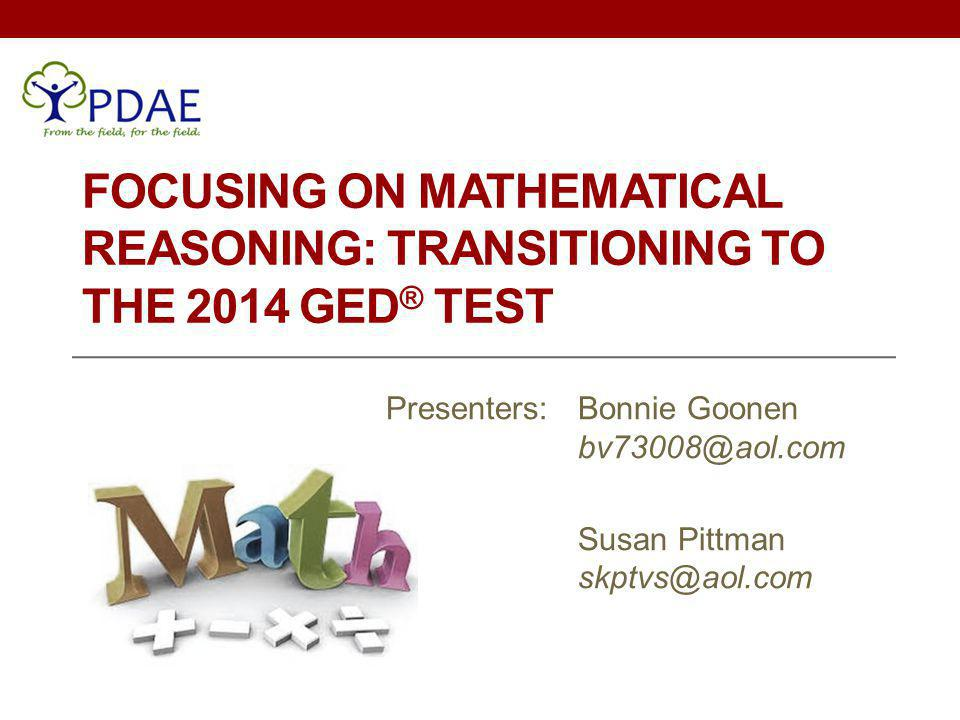 Focusing on Mathematical Reasoning: Transitioning to the 2014 GED® Test