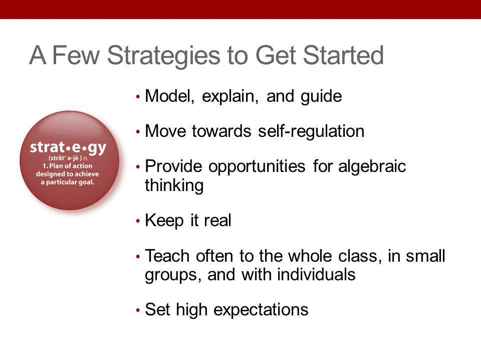 A Few Strategies to Get Started