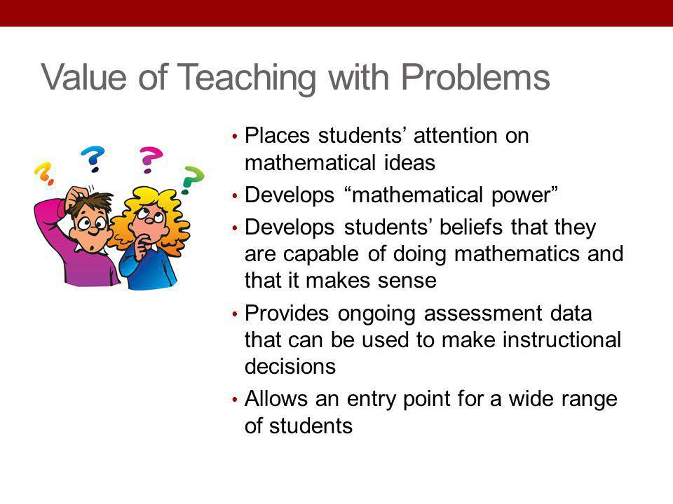 Value of Teaching with Problems