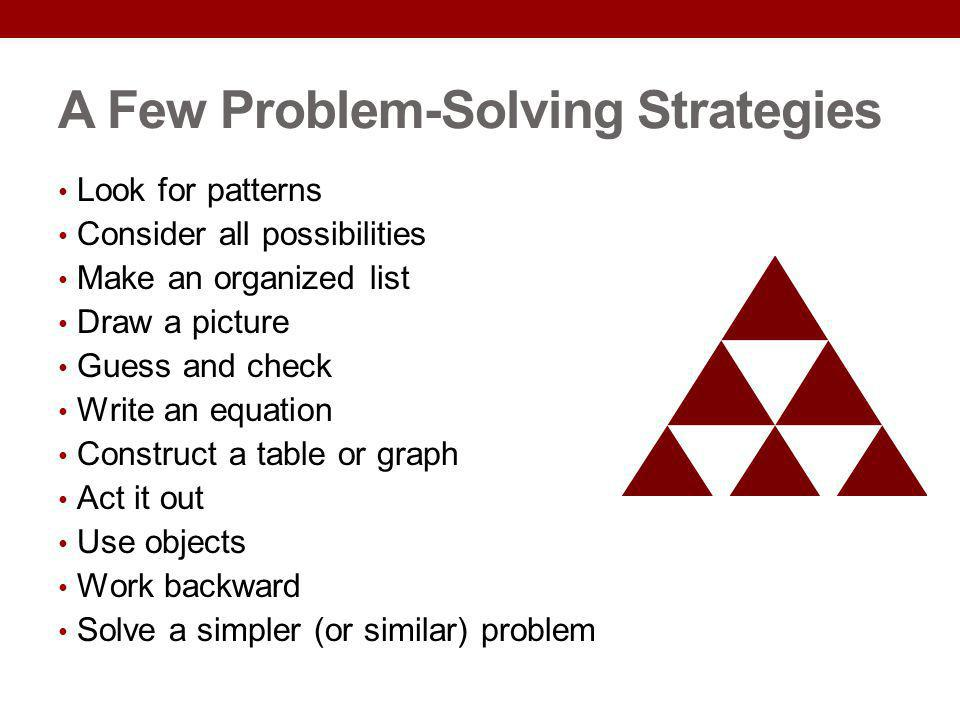 A Few Problem-Solving Strategies