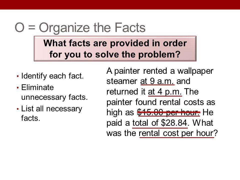 What facts are provided in order for you to solve the problem