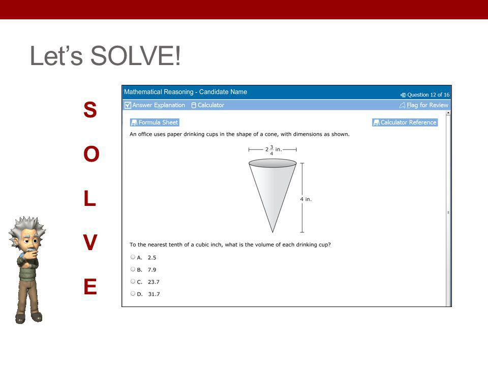 Let's SOLVE! S O L V E Key Points