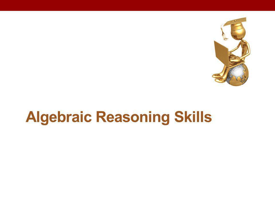 Algebraic Reasoning Skills