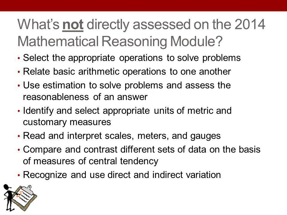 What's not directly assessed on the 2014 Mathematical Reasoning Module