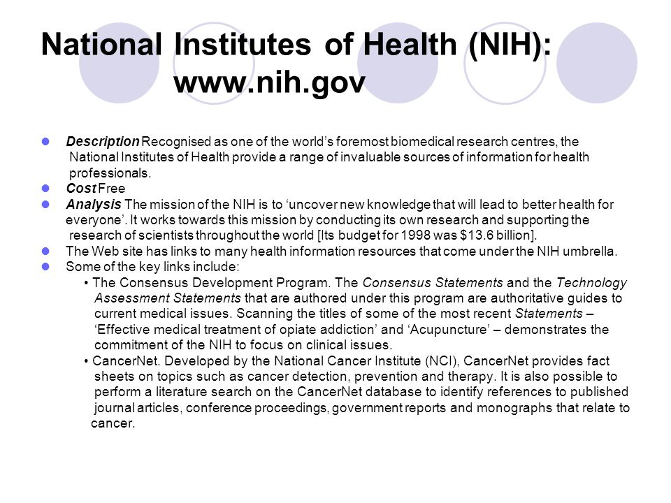 National Institutes of Health (NIH): www.nih.gov