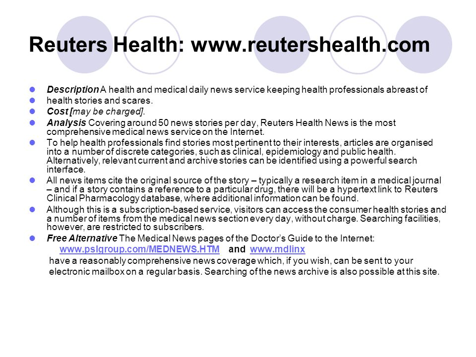 Reuters Health: www.reutershealth.com