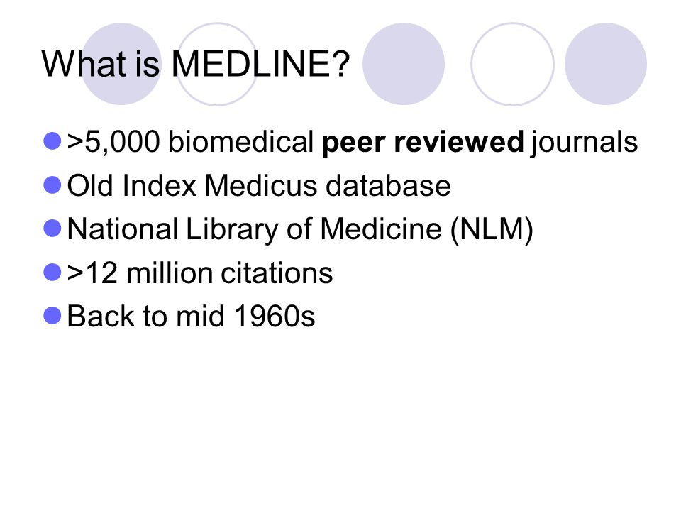What is MEDLINE >5,000 biomedical peer reviewed journals